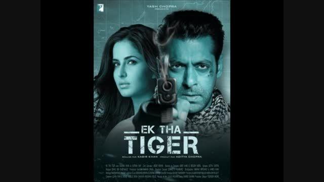 آهنگ سوم و بسیار قشنگ فیلم زیبای Ek Tha Tiger