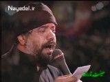 حاج محمود کریمی - فردا بی تو میرن اسارت حرم و خواهرت