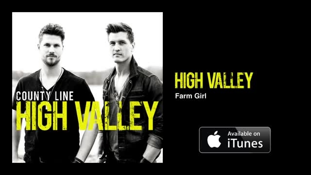 High Valley - Farm Girl