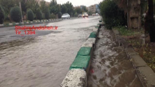 سیل و طوفان تابستان 1394 شهر جدید اندیشه