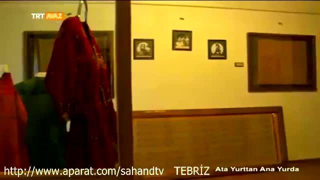 جاده ابریشم تبریز و پایتخت قدیم ایران در TRT Avaz ترکیه