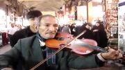 پیرمرد ویولن نواز در بازار تهران