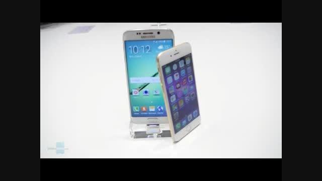مقایسه گوشی های Samsung Galaxy S6 edge و Apple iPhone 6