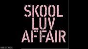 BTS - 하루만 (Just One Day) [Mini Album - Skool Luv Affair] 1
