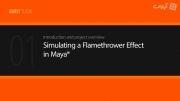 Simulating a Flamethrower Effect in Maya
