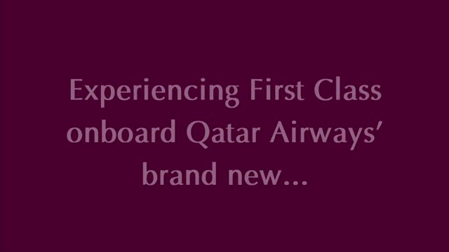 Qatar Airways A380 - First Class