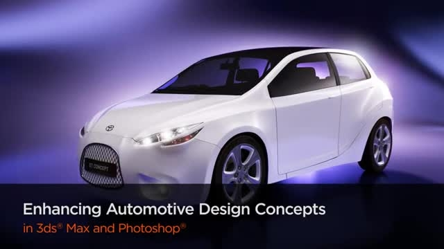 Digital Tutors - Enhancing Automotive Design Concepts in 3ds Max and Photoshop