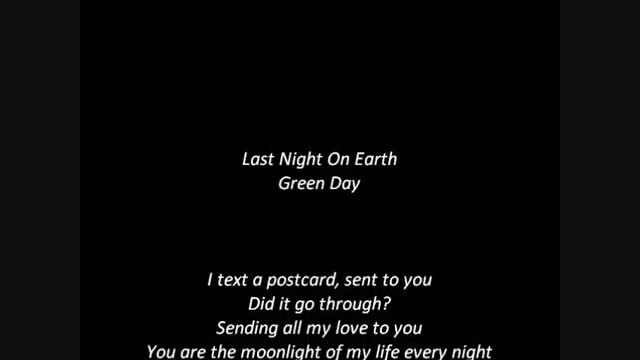 {Green Day - Last Night On Earth {Lyrics