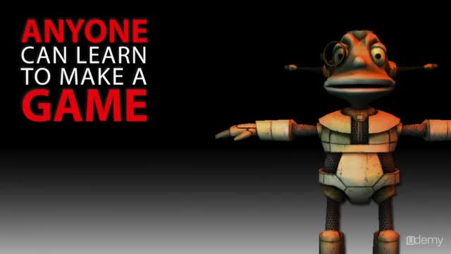 Udemy - Anyone Can Learn to Make a Game