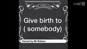 اصطلاح انگلیسی give birth to