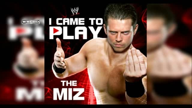 WWE: I Came To Play The Miz + Download