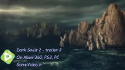 تریلر : Dark Souls 2 - trailer 2