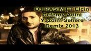 آهنگ ترکی آزربایجانی DJ RASIM FT Elcin Ceferov