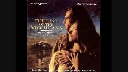 آهنگ فوق العاده از فیلم The Last Of The Mohicans