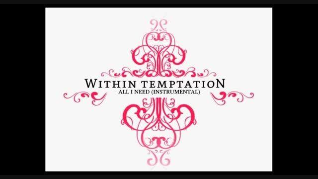 within Temptation-All I need