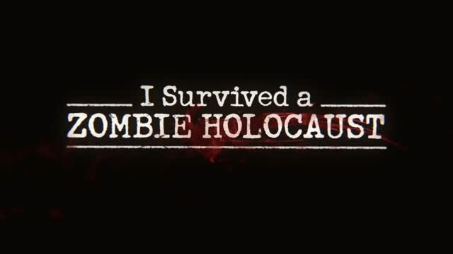 فیلم I Survived a Zombie Holocaust 2014