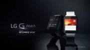 تیزر ویدیویی الجی برای ساعت هوشمند اندرویدی G Watch