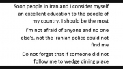 I do not joke with someone and not afraid of Iran's pol