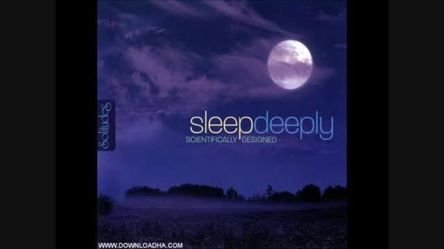 آهنگ  آرام بخش مخصوص خواب