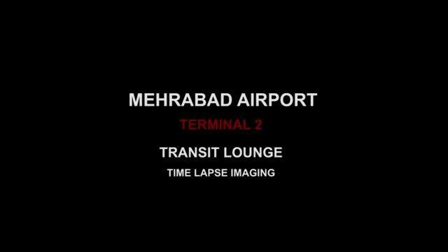 تایم لپس فرودگاه مهرآباد - ترمینال 2 ( سالن ترانزیت )