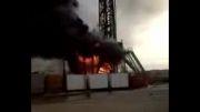 آتش سوزی و انفجار دکل نفت شهر