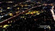 تهران در شب - تایم لپس | Tehran at Night-Timelapse