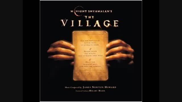 موسیقی متن زیبای فیلم The Village اثر جیمز نیوتن هووارد
