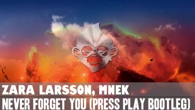 Zara Larsson, MNEK - Never Forget You Press Play Bootle