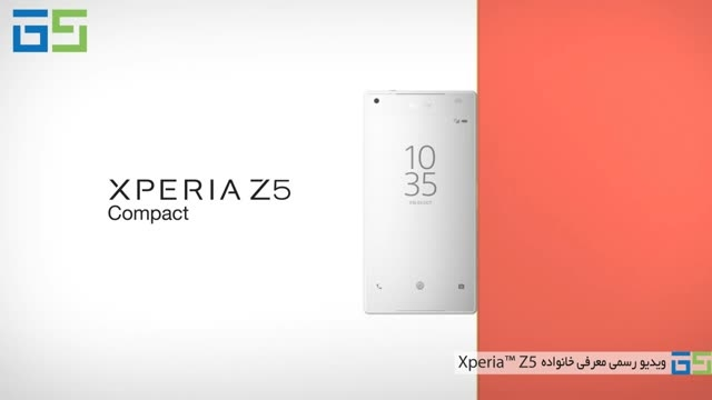 ویدیو رسمی معرفی خانواده Xperia™ Z5 سونی
