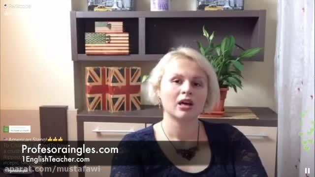 آموزش اسلنگ های زبان انگلیسی-AMERICAN ENGLISH SLANG