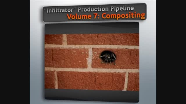 Infiltrator Production Pipeline Vol 7 - Compositing in Composite