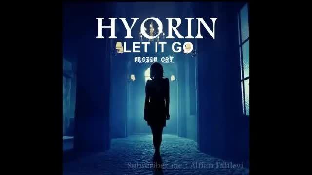 آهنگ بیکلام let it go از hyorin