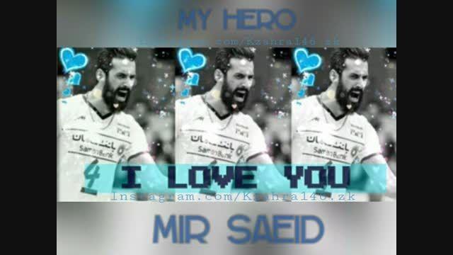 My hero Saeid Marouf