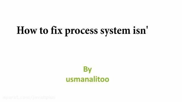 خطای process system isn't respond