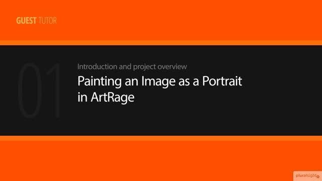 Digital Tutors - Painting a Portrait in ArtRage