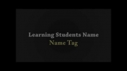 Name Tag - Learning students name  - Ganj