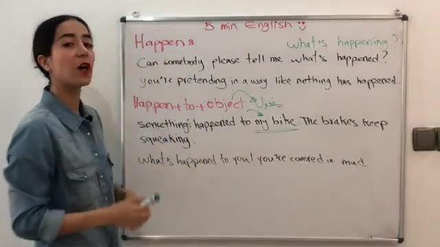 آموزش زبان انگلیسی در 5 دقیقه ! - همه چیز درباره فعل happen