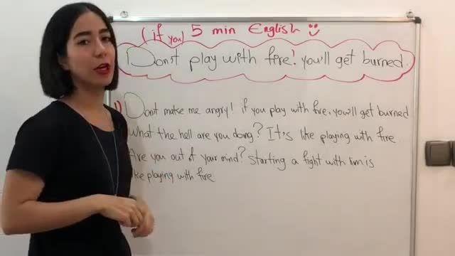 آموزش زبان انگلیسی در 5 دقیقه ! - با آتیش بازی نکن به انگلیسی چی میشه ؟