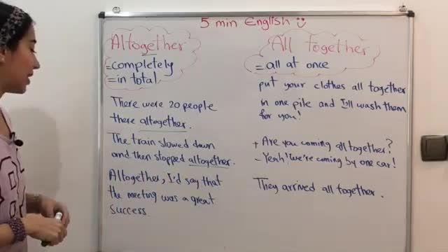 آموزش زبان انگلیسی در 5 دقیقه ! - نکات مهم altogether و all together