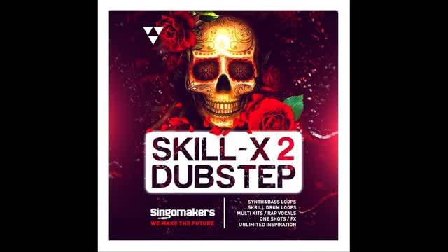 دانلود سمپل پک داب استپ Singomakers Skill-X-Dubstep Vol 2 MULTiFORMAT