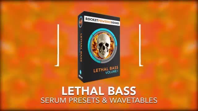 دانلود پریست های داب استپ Lethal Bass Vol. 1 for xFer Serum