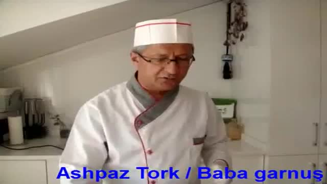 Ashpaz Tork بابا گارنوش Baba Garnuş