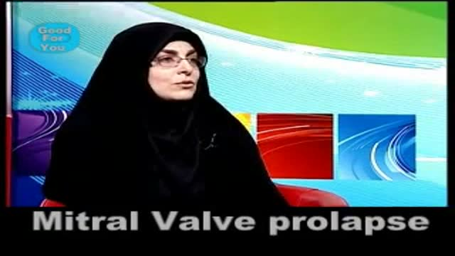 Mitral valve prolapse. پرولاپس یا شلی دریچه میترال