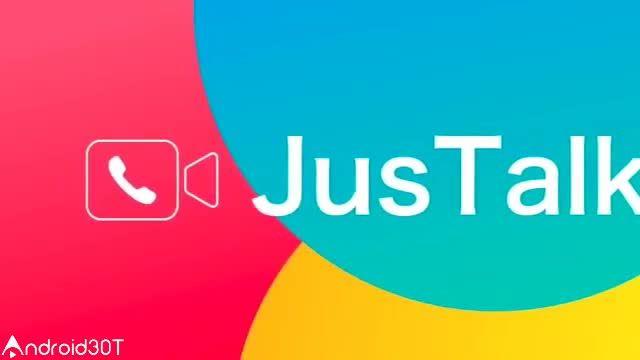 معرفی برنامه مکالمه صوتی و تصویری جاست تالک JusTalk free video call & chat