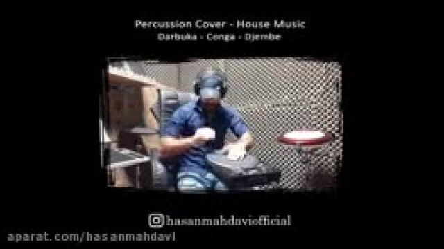 Percussion Cover - House Style {Darbuka - Cnoga - Djembe}